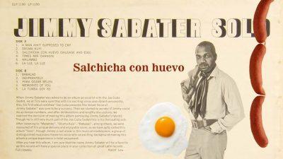 Salchicha con huevo — Jimmy Sabater