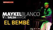 Bembe – maykel blanco