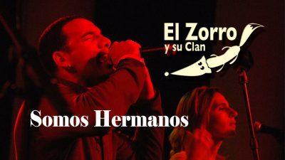 Somos Hermanos — El Zorro